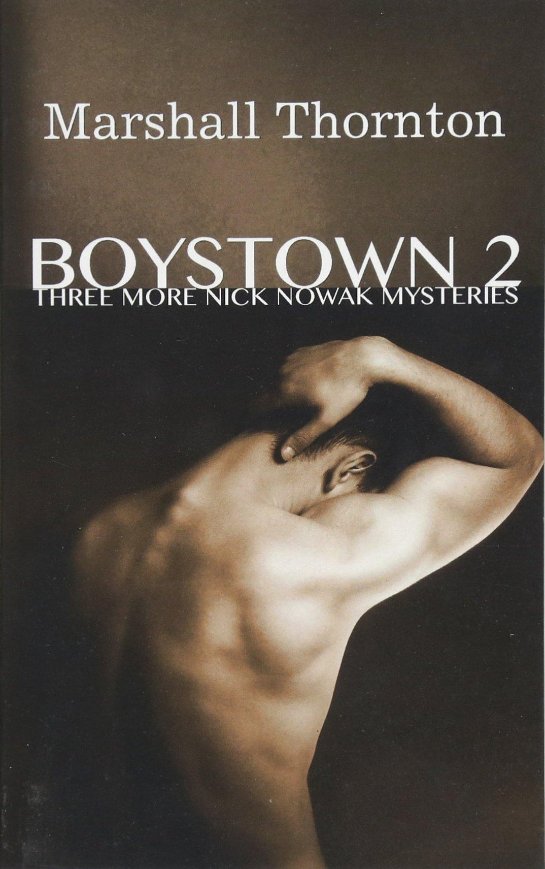 Boystown 2: Three More Nick Nowak Mysteries: Volume 2 (Boystown Mysteries):  Amazon.co.uk: Marshall Thornton: 9781508439721: Books