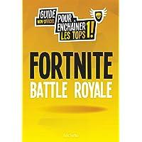 Le guide de jeu Fortnite : Battle royale: Saison 4 inclus !