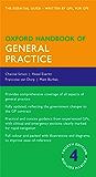 Oxford Handbook of General Practice (Oxford Medical Handbooks)
