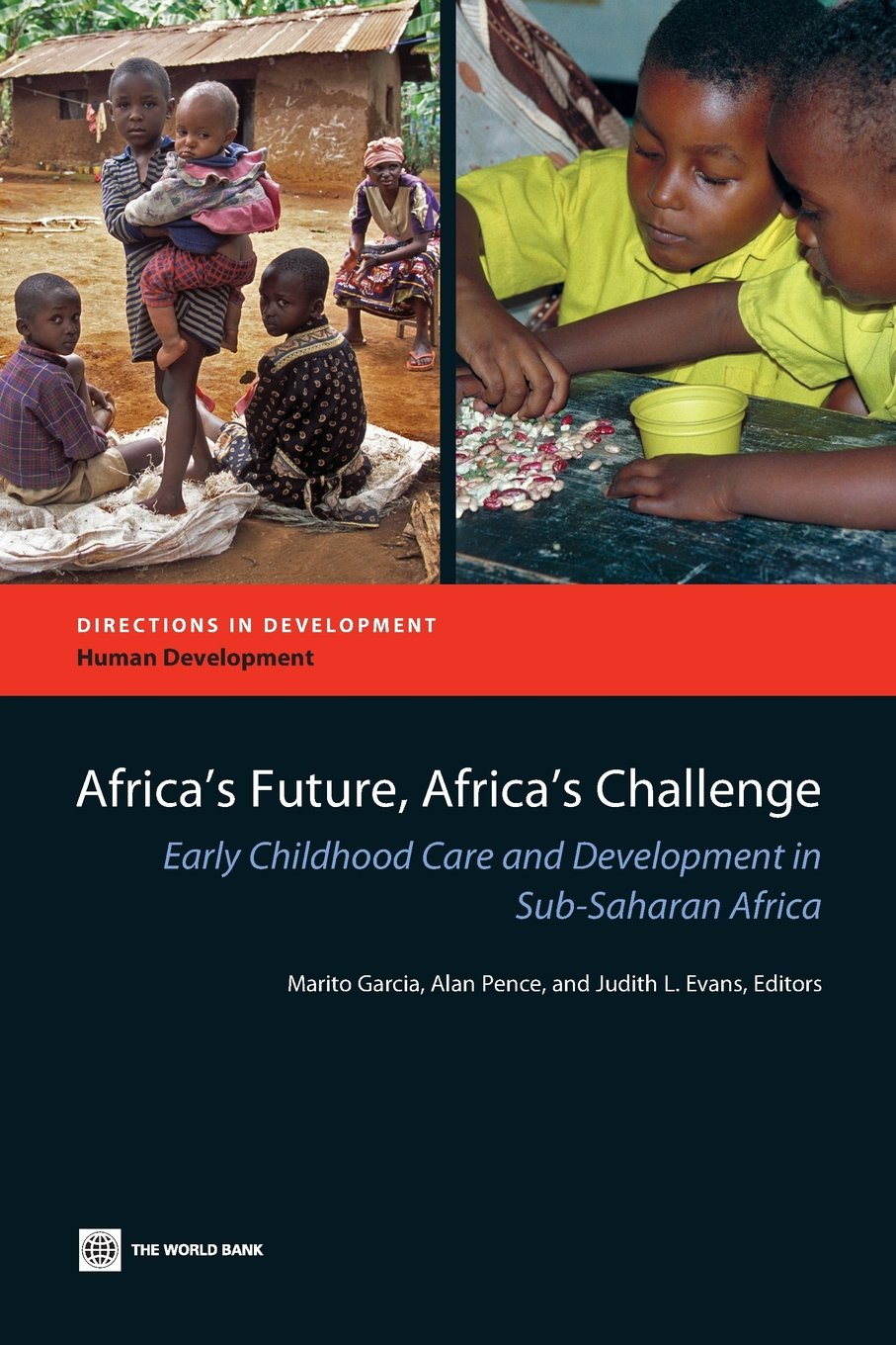 Download Africa's Future, Africa's Challenge: Early Childhood Care and Development in Sub-Saharan Africa (Directions in Development) ebook