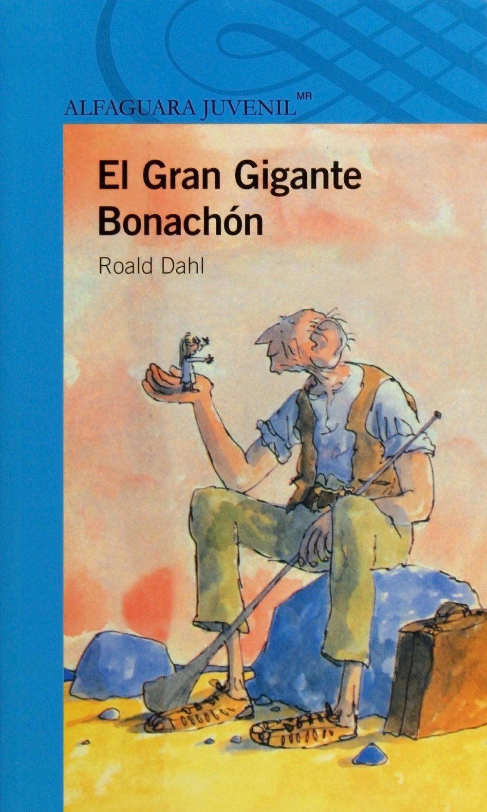 El gran gigante bonachon / The BFG (Spanish Edition) pdf epub