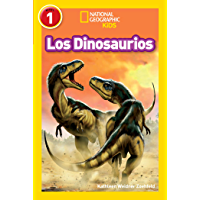 National Geographic Readers: Los Dinosaurios (Dinosaurs) (Spanish Edition) book cover