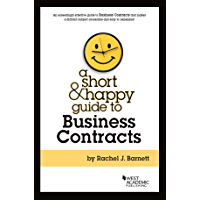 A Short & Happy Guide to Business Contracts (Short & Happy Guides)