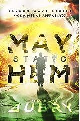 Static Mayhem (The Mayhem Wave Book 2) Kindle Edition