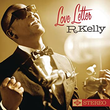 R Kelly Love Letter Amazon Music