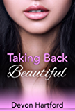 Taking Back Beautiful
