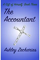 The Accountant (A Gift of Herself Book 3) Kindle Edition