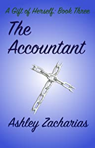 The Accountant (A Gift of Herself Book 3)