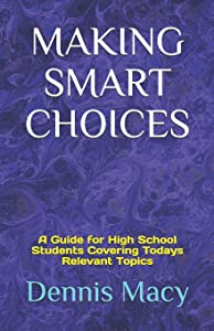Sweepstakes: MAKING SMART CHOICES: A Guide for High…