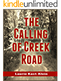 The Calling of Creek Road: Sutter's Home for Children