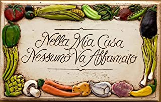 product image for Piazza Pisano Italian Kitchen Decor Nella Mia Casa Plaque No One in My House Goes Hungry