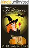 The Halloween Pumpkin Spell:  Witch Cozy Mystery (The Kitchen Witch Book 11)