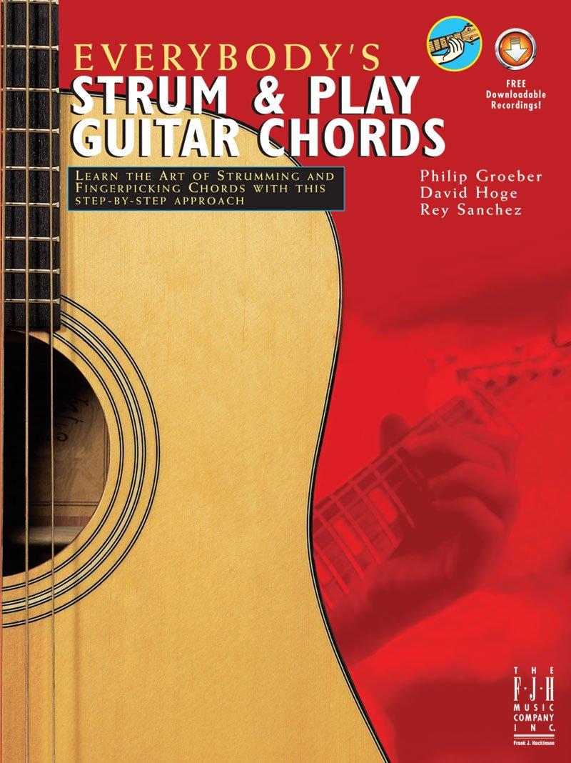 Everybodys Strum Play Guitar Chords Philip Groeber David Hoge