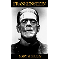 FRANKENSTEIN: Annotated (English Edition)
