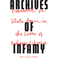Archives of Infamy: Foucault on State Power in the Lives of Ordinary Citizens (English Edition)