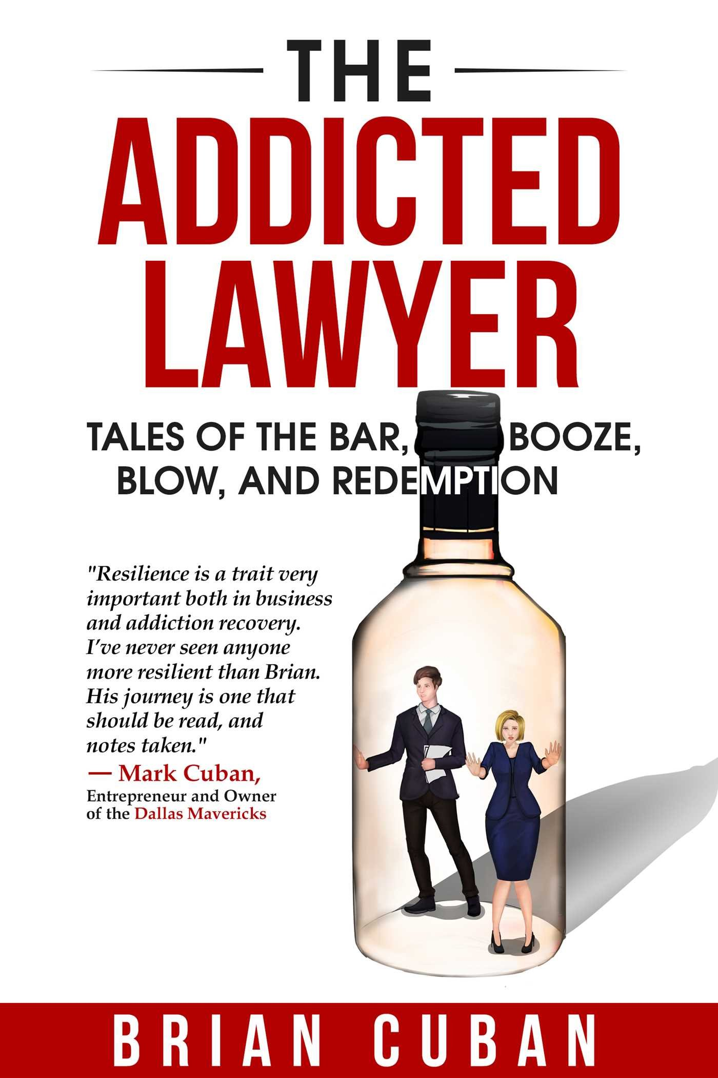 Addicted Lawyer Tales Booze Redemption product image