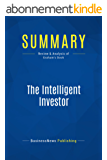 Summary: The Intelligent Investor: Review and Analysis of Graham's Book (English Edition)
