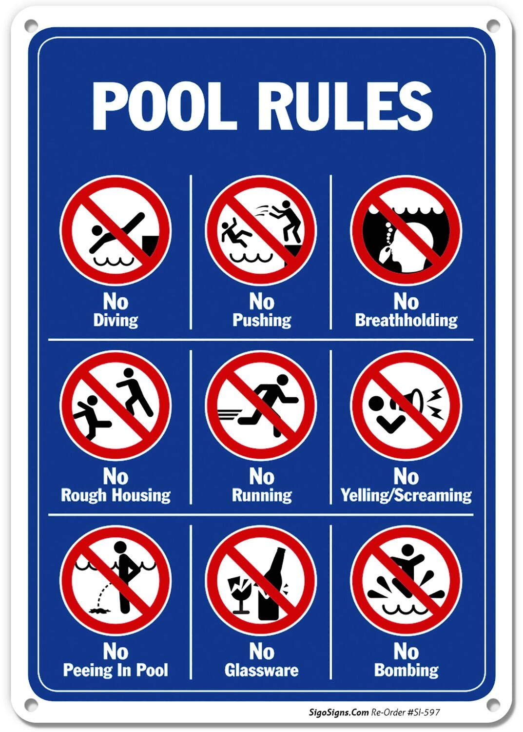 Pool Rules Sign, No Diving No Pushing No Running No Peeing in Pool 10x14 Rust Free,40 Aluminum UV Printed, Easy to Mount Weather Resistant Long Lasting Ink Made in USA by SIGO SIGNS