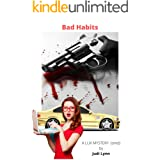Bad Habits: Lux Mystery 1 (Lux and Keon Mysteries)