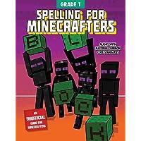 Spelling for Minecrafters: Grade 1: Grade 1