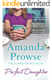 Perfect Daughter: The unforgettable family drama from the number 1 bestseller
