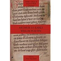 Arthur in Early Welsh Poetry