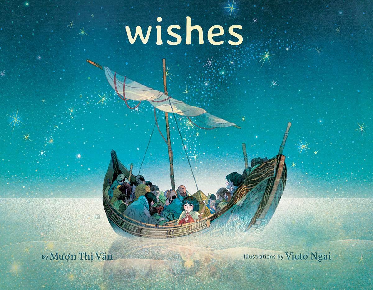 Wishes: Van, Muon Thi, Ngai, Victo: 9781338305890: Amazon.com: Books
