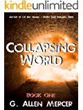 Collapsing World: Book 1