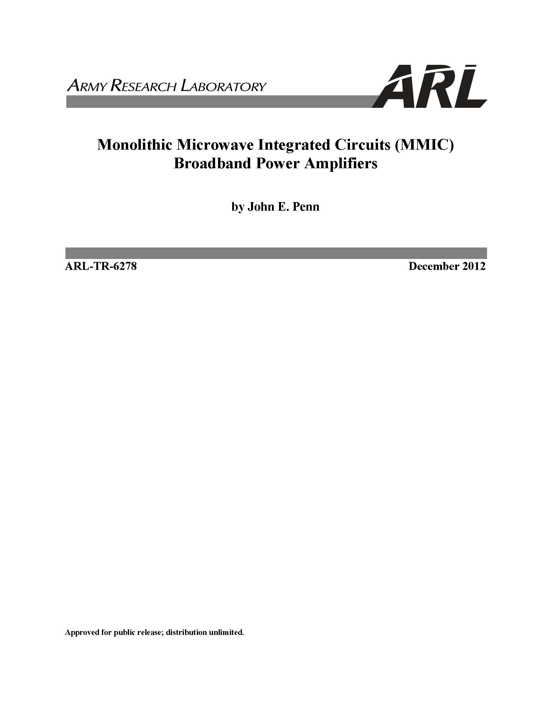 Arl Tr 6278 Monolithic Microwave Integrated Circuits Mmic Circuit Quality Broadband Power Amplifiers Loose Leaf Publication John E Penn Army Research Laboratory