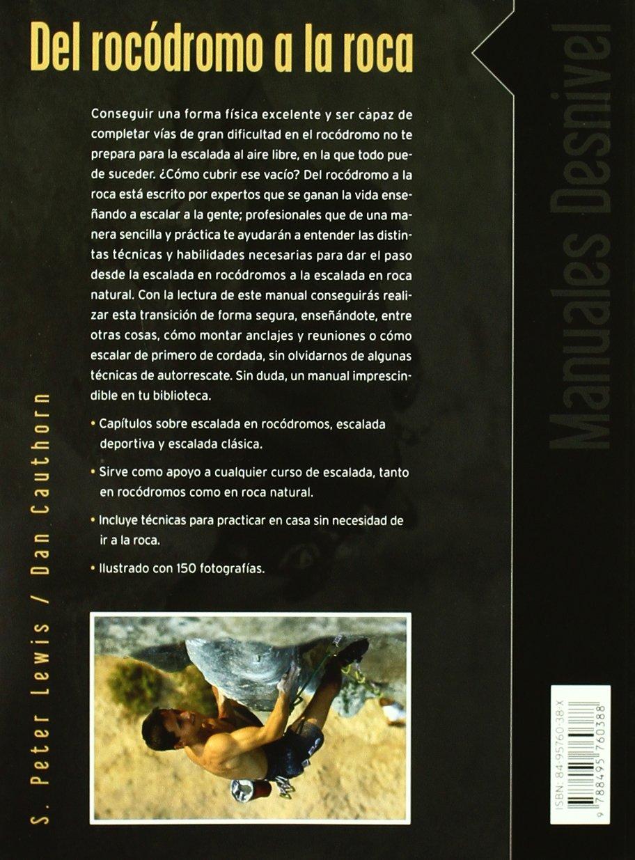 Del rocodromo a la roca: Amazon.es: Lewis, Peterd S ...