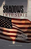 In The Shadows of the Deep State: A Century of Council on Foreign Relations Scheming for World Government