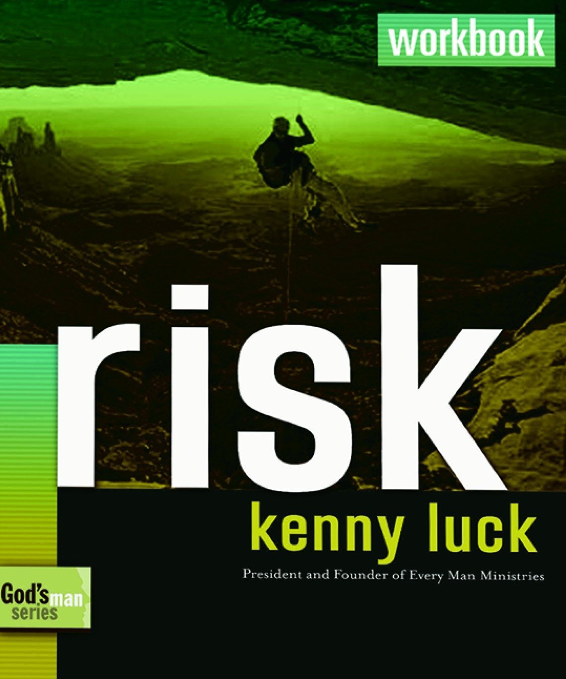 Read Online Risk Workbook: Are You Willing to Trust God with Everything? (God's Man) pdf epub