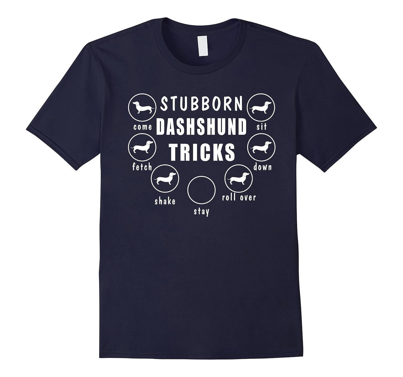 Stubborn Dachshund T Shirt-Samdetee