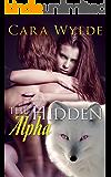 The Hidden Alpha: A Fox-Shifter Romance (Alma Venus Shifter-Brides Book 2)