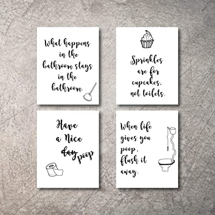 THINK! Designs Funny Bathroom Wall Art Quotes Sayings Art Prints | Set of  Four Photos Un-Framed | Perfect Bathroom Art Wall Decor Gift for Bathrooms