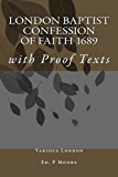 The London Baptist Confession of Faith: With Proof Texts