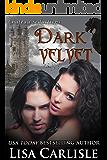 Dark Velvet: A Gothic Vampire Paranormal Romance (Chateau Seductions Book 1)