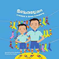 Sebastian Creates a Sock Company (Entrepreneur Kid)