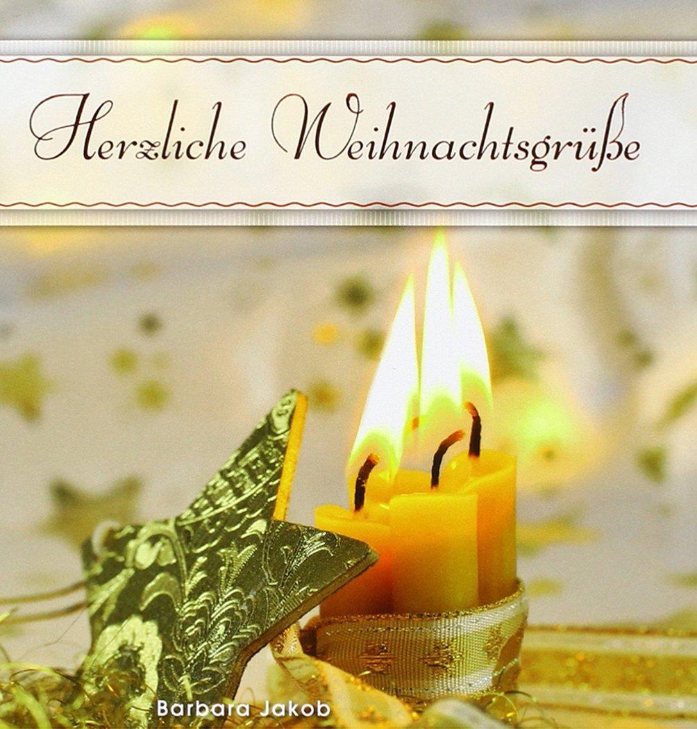 Herzliche Weihnachtswünsche.Herzliche Weihnachtsgrüße 9783843110754 Amazon Com Books
