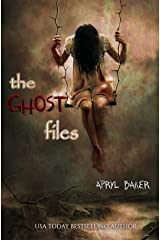 The Ghost Files Kindle Edition