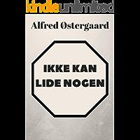 Ikke kan lide nogen (Danish Edition)