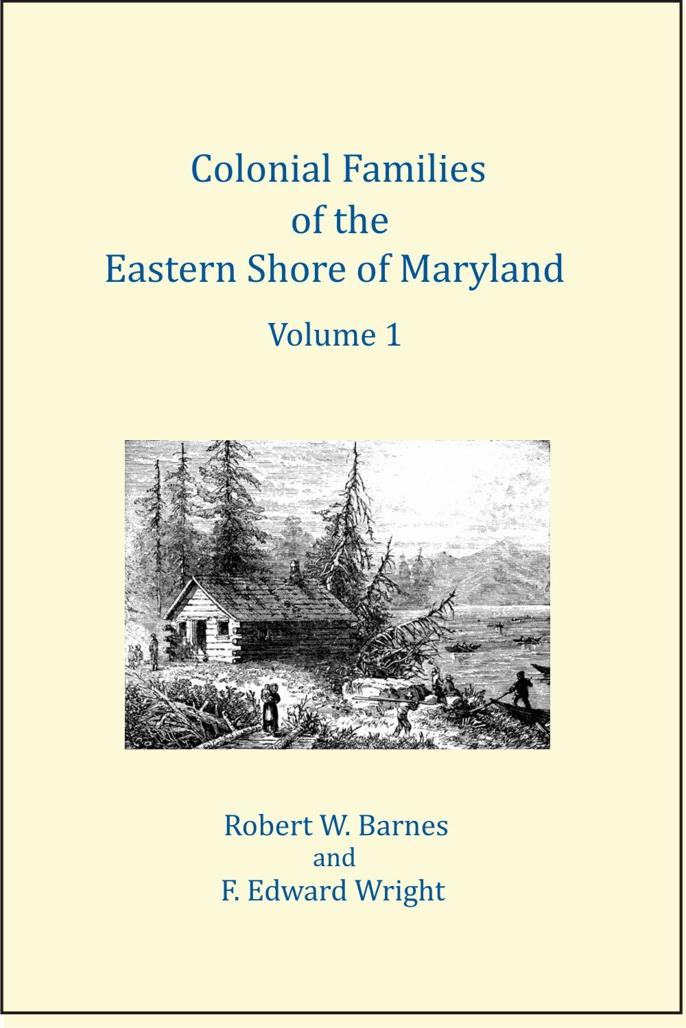 Colonial Families of the Eastern Shore of Maryland, Volume 1 pdf