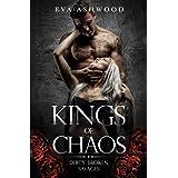 Kings of Chaos: A Dark Reverse Harem Romance (Dirty Broken Savages)
