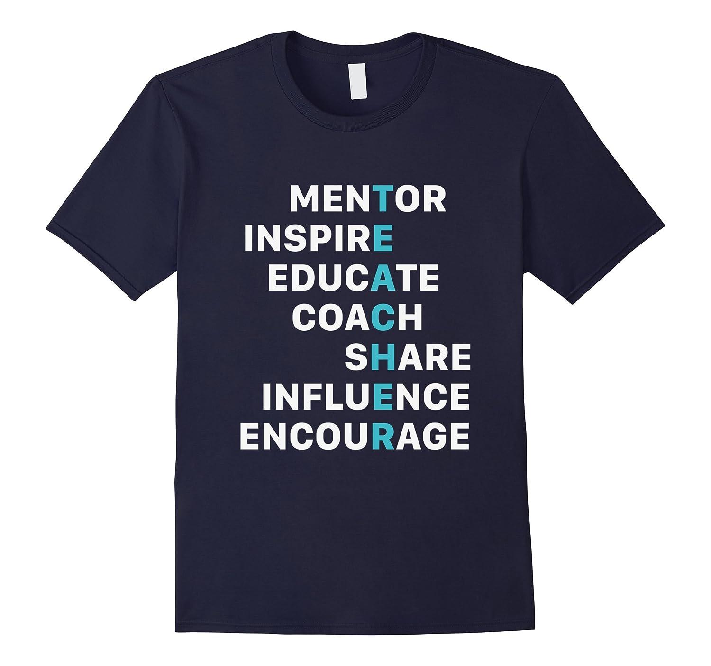 Teacher Mentor Inspire Educate Coach T Shirt Birthday Gift RT