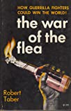 War of the Flea: Study of Guerrilla Warfare Theory and Practice