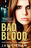 Bad Blood (Tales of the Notorious Hudson Family Book 5)