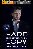 Hard Copy: A Billionaire Second Chance Romance (Tech Titans Book 3)
