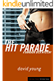 The Hit Parade: A Bangkok Dick Mystery (Bangkok Dick Mysteries Book 2)