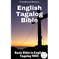 English Tagalog Bible: Basic Bible in English - Tagalog 1905 (Parallel Bible Halseth Book 25) (English Edition)