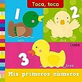 Mis primeros números (Toca toca series) (Spanish Edition)